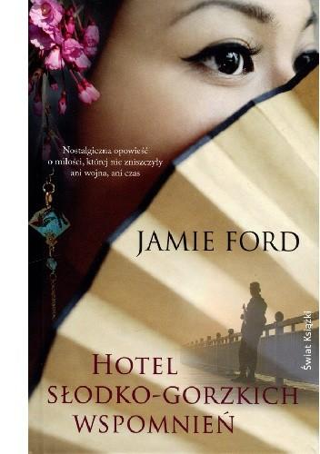 Okładka książki Hotel słodko-gorzkich wspomnień