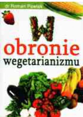 Okładka książki W obronie wegetarianizmu