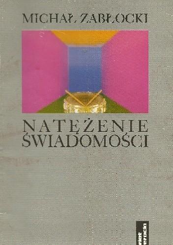 Okładka książki Natężenie świadomości