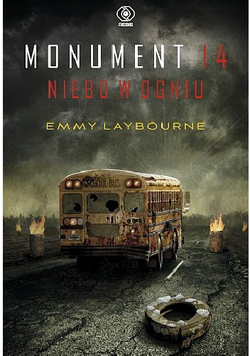 Monument 14. Niebo w ogniu - Emmy Laybourne