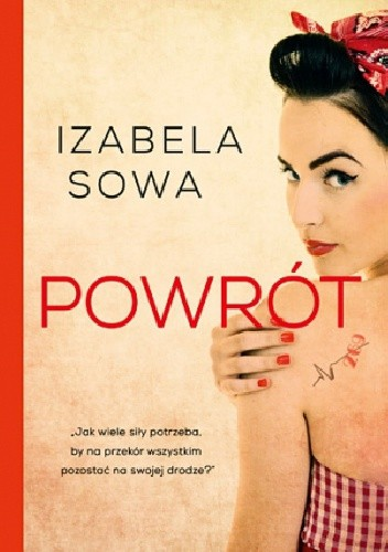 """""""Powrót"""" Izabela Sowa"""