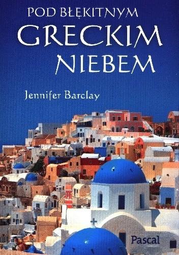 Okładka książki Pod błękitnym greckim niebem