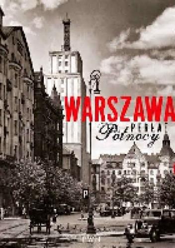 Okładka książki Warszawa. Perła Północy