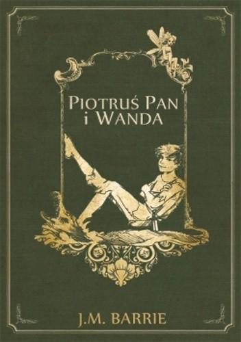 Okładka książki Piotruś Pan i Wanda