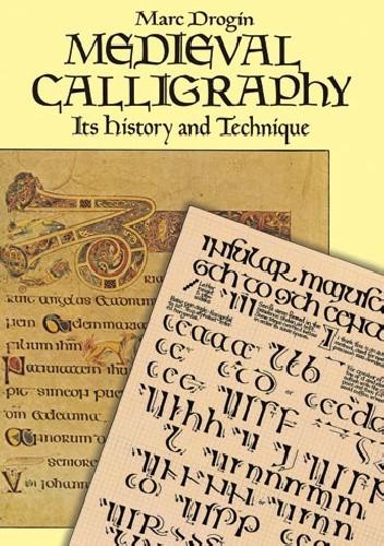 Okładka książki Medieval Calligraphy: Its History and Technique