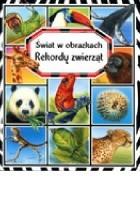 Rekordy zwierząt. Świat w obrazkach