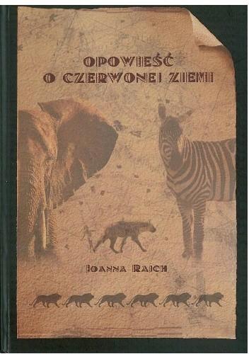 Okładka książki Opowieść o czerwonej Ziemi