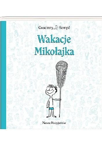Okładka książki Wakacje Mikołajka