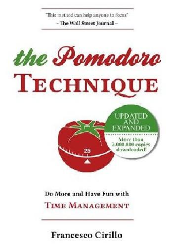 Okładka książki The Pomodoro Technique