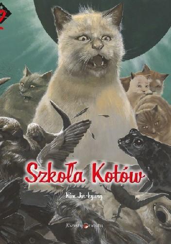 Okładka książki Szkoła Kotów. Magiczny prezent