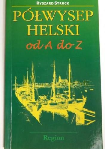 Okładka książki Półwysep Helski od A do Z
