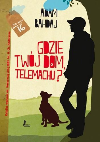 Okładka książki Gdzie twój dom, Telemachu?