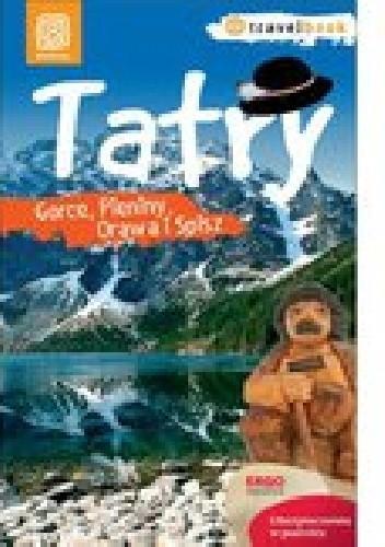 Okładka książki Tatry, Gorce, Pieniny, Orawa i Spisz. Travelbook.