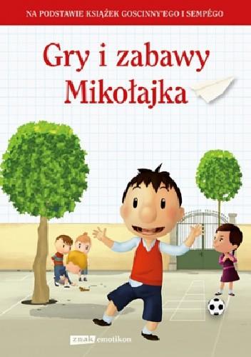Okładka książki Gry i zabawy Mikołajka
