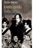 Kronika japońska. Pustka i pełnia. Zapiski z Japonii 1964-1970