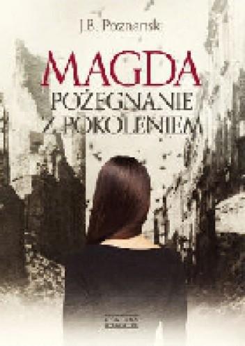 Okładka książki Magda. Pożegnanie z pokoleniem