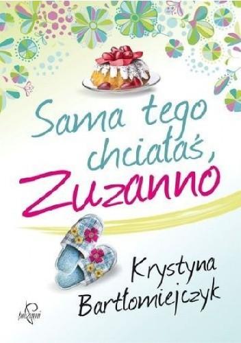 Okładka książki Sama tego chciałaś Zuzanno