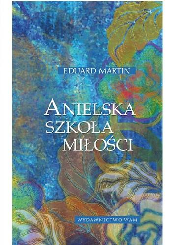 Okładka książki Anielska szkoła miłości
