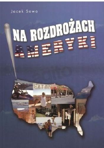 Okładka książki Na rozdrożach Ameryki