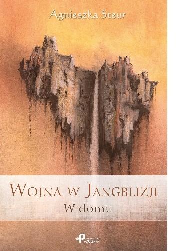 Okładka książki Wojna w Jangblizji. W domu