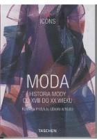Moda. Historia mody od XVIII do XX wieku (kolekcja Instytutu Ubioru w Kioto)