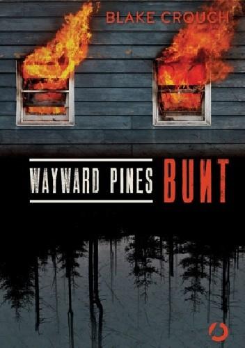 Okładka książki Wayward Pines. Bunt