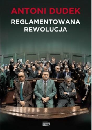 Okładka książki Reglamentowana rewolucja