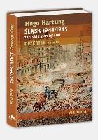 Śląsk 1944/1945. Zapiski i pamiętniki. Dezerter. Nowela.
