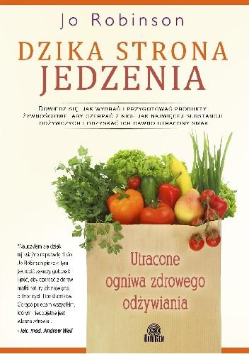 Okładka książki Dzika strona jedzenia