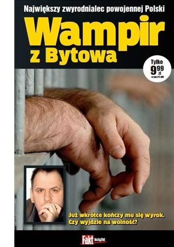 Okładka książki Wampir z Bytowa