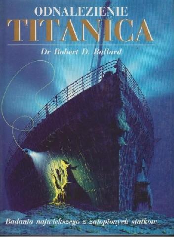 Okładka książki Odnalezienie Titanica