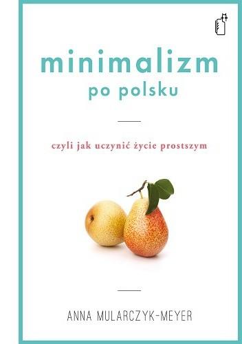 Okładka książki Minimalizm po polsku