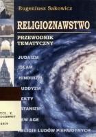 Religioznawstwo. Przewodnik tematyczny.