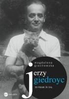 Jerzy Giedroyc. Do Polski ze snu