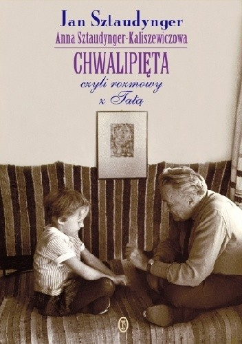 Okładka książki Chwalipięta czyli rozmowy z tatą