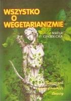 Wszystko o wegetarianizmie. Zmierzch świadomości łowcy