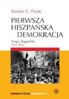 Pierwsza hiszpańska demokracja. Druga Republika (1931-1936)