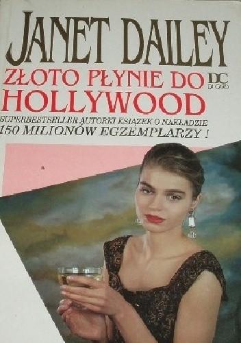 Okładka książki Złoto płynie do Hollywood