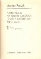 Komentarze do historii polskich działań obronnych 1939 roku
