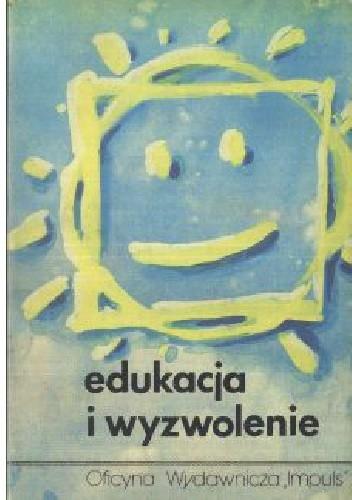 Okładka książki Edukacja i wyzwolenie