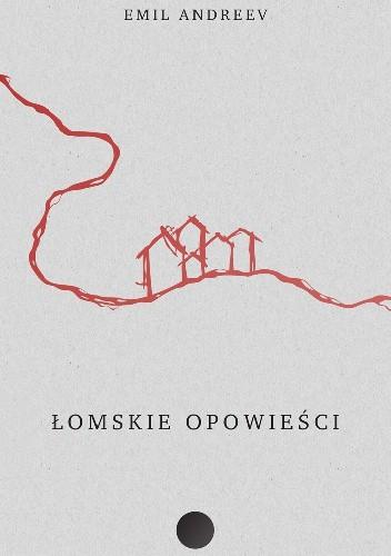 Okładka książki Łomskie opowieści