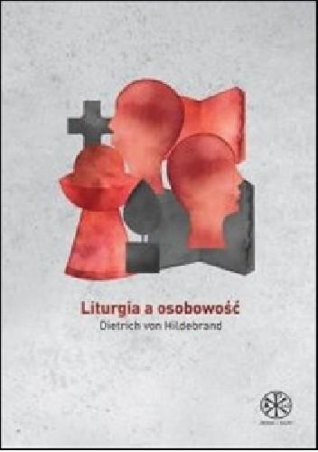 Okładka książki Liturgia a osobowość