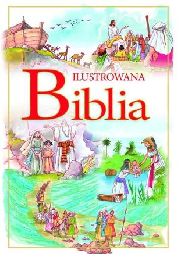 Okładka książki Ilustrowana Biblia