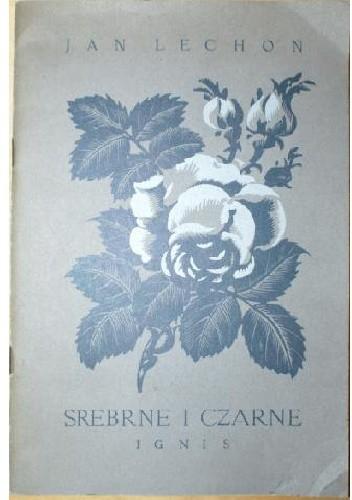 Okładka książki Srebrne i czarne