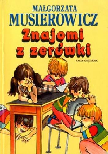 Okładka książki Znajomi z zerówki