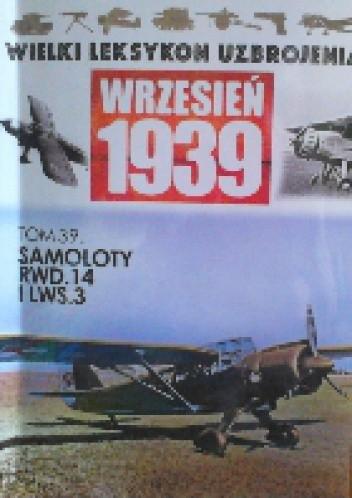 Okładka książki Samoloty RWD.14 i LWS.3