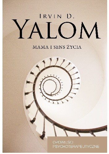 Okładka książki Mama i sens życia. Opowieści psychoterapeutyczne