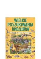 Wielkie poszukiwania dinozaurów