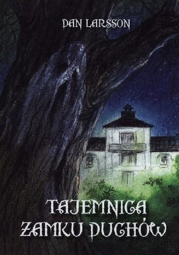Okładka książki Tajemnica zamku duchów