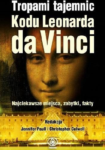 Okładka książki Tropami tajemnic Kodu Leonarda da Vinci